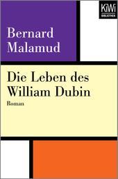 Die Leben des William Dubin - Roman
