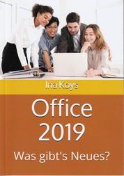 Office 2019 - Was gibt's Neues?
