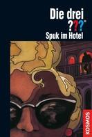 Brigitte Johanna Henkel-Waidhofer: Die drei ???, Spuk im Hotel (drei Fragezeichen) ★★★★★
