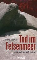 Libor Schaffer: Tod im Felsenmeer ★★★