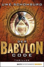 Der Babylon Code - Thriller