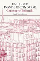 Christophe Boltanski: Un lugar donde esconderse
