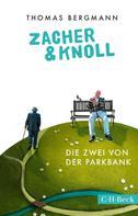 Thomas Bergmann: Zacher & Knoll ★★★★★