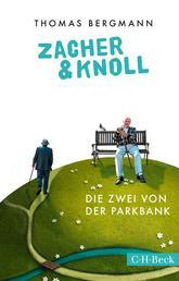 Zacher & Knoll - Die Zwei von der Parkbank