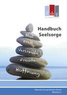 Dietmar Schwabe: Handbuch Seelsorge