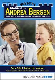 Notärztin Andrea Bergen - Folge 1283 - Zum Glück lachst du wieder!