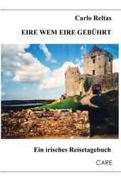 Eire wem Eire gebührt - Ein irisches Reisetagebuch