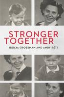 Andy Réti: Stronger Together