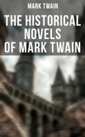 Mark Twain: Mark Twain: Personal Recollections of Joan of Arc, The Prince and the Pauper & A Connecticut Yankee in King Arthur's Court