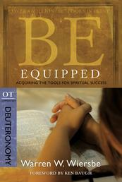 Be Equipped (Deuteronomy) - Acquiring the Tools for Spiritual Success