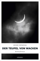 Der Teufel von Wacken - Kriminalroman