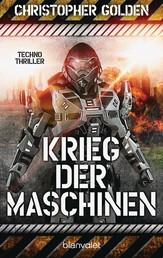 Krieg der Maschinen - Techno-Thriller