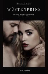 Wüstenprinz - Erotischer Roman