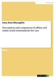Description and comparison of offline and online retail environments for cars