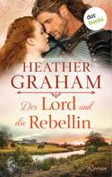 Heather Graham: Der Lord und die Rebellin ★★★★