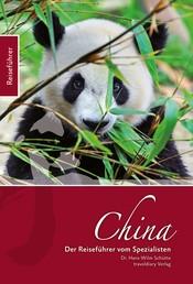China - Der Reiseführer vom Spezialisten