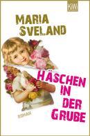 Maria Sveland: Häschen in der Grube ★★★★