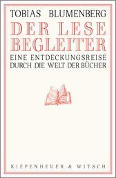 Der Lesebegleiter - Eine Entdeckungsreise durch die Welt der Bücher