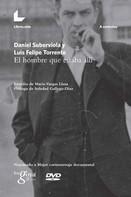 Daniel Suberviola: El hombre que estaba allí