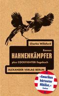 Charles Willeford: Hahnenkämpfer