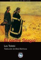 Leo Tolstoi: El padre Sergio