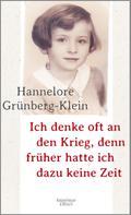Hannelore Grünberg-Klein: Ich denke oft an den Krieg, denn früher hatte ich dazu keine Zeit ★★★★
