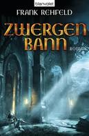 Frank Rehfeld: Zwergenbann ★★★★★