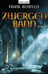 Zwergenbann - Roman
