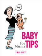 Simon Brett: Baby Tips for Mums