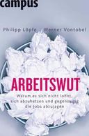 Philipp Löpfe: Arbeitswut ★★★★
