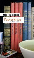 Martin Mucha: Papierkrieg ★★★★