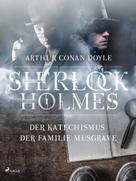 Arthur Conan Doyle: Der Katechismus der Familie Musgrave