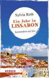 Ein Jahr in Lissabon - Auswandern auf Zeit