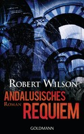 Robert Wilson: Andalusisches Requiem ★★★★★