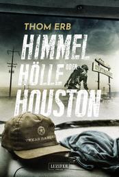 HIMMEL, HÖLLE ODER HOUSTON - Zombie-Thriller