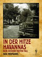 Nick Hermanns: In der Hitze Havannas
