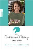 Dr. Kathrin Vergin: Das Emotional-Eating-Tagebuch: Meine Lieblingsrezepte ★★★★