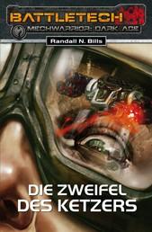 BattleTech - MechWarrior: Dark Age 17 - Die Zweifel des Ketzers