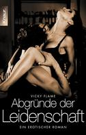 Vicky Flame: Abgründe der Leidenschaft ★★★★