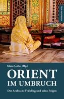 Klaus Gallas: Orient im Umbruch