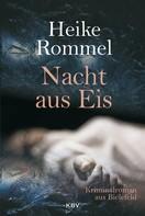 Heike Rommel: Nacht aus Eis ★★★★