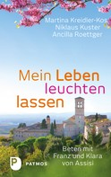 Martina Kreidler-Kos: Mein Leben leuchten lassen