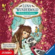 Luna Wunderwald. Ein Dachs dreht Däumchen