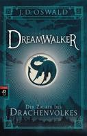 James Oswald: Dreamwalker - Der Zauber des Drachenvolkes ★★★★
