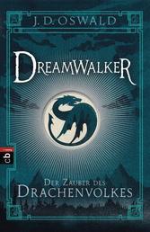 Dreamwalker - Der Zauber des Drachenvolkes