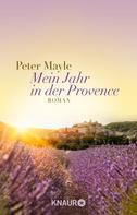 Peter Mayle: Mein Jahr in der Provence ★★★★