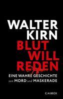 Walter Kirn: Blut will reden ★
