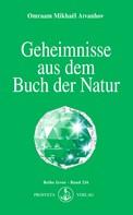 Omraam Mikhaël Aïvanhov: Geheimnisse aus dem Buch der Natur