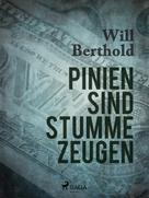 Will Berthold: Pinien sind stumme Zeugen ★★★
