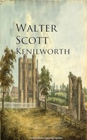 Sir Walter Scott: Kenilworth